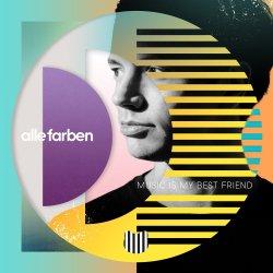 Music Is My Best Friend - Alle Farben