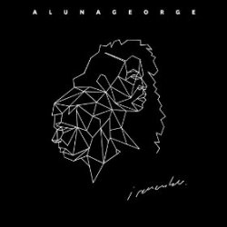 I Remember - AlunaGeorge