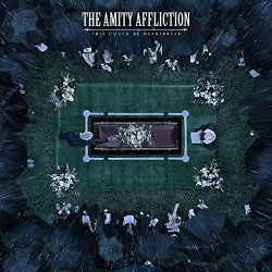 This Could Be Heartbreak - Amity Affliction