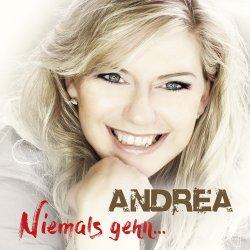 Niemals gehn... - Andrea