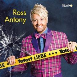 Tatort Liebe - Ross Antony