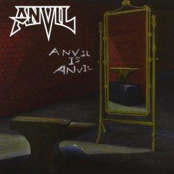 Anvil Is Anvil - Anvil