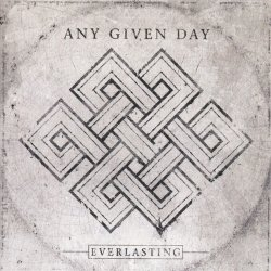 Everlasting - Any Given Day