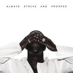 Always Strive And Prosper - ASAP Ferg