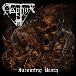 Incoming Death. - Asphyx