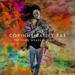 This Heart Speaks In Whispers - Corinne Bailey Rae