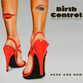 Here And Now - Birth Control