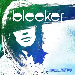 Erase You - Bleeker