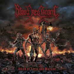 Union Of Flesh And Machine - Blood Red Throne