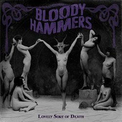 Lovely Sort Of Death - Bloody Hammers