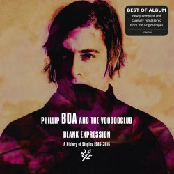 Blank Expression - A History Of Singles 1986-2016 - Phillip Boa + the Voodooclub