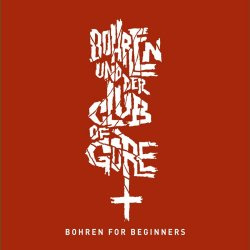 Bohren For Beginners - Bohren + der Club Of Gore
