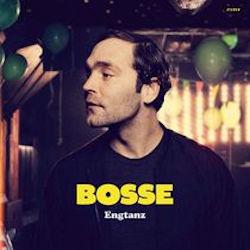 Engtanz - Bosse