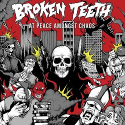 At Peace Amongst Chaos - Broken Teeth