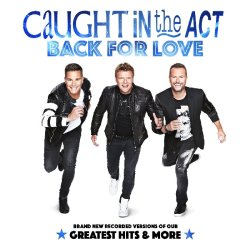 Back For Love - Caught In The Act