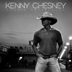 Cosmic Hallelujah - Kenny Chesney