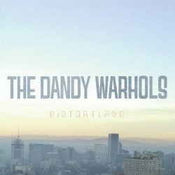 Distortland - Dandy Warhols