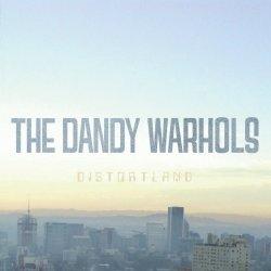 Distortland - Dandy Warhols