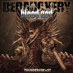 Thunderbeast - Debauchery + Blood God