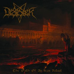 The Oath Of An Iron Ritual - Desaster