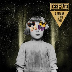 A Means To No End - Destrage