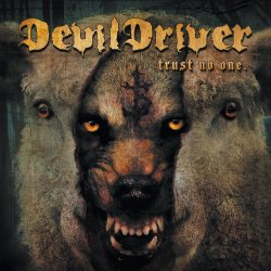 Trust No One - DevilDriver