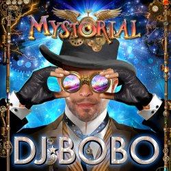 Mystorial - DJ Bobo