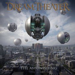 The Astonishing - Dream Theater