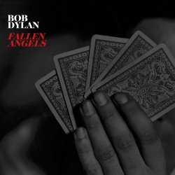 Fallen Angels - Bob Dylan