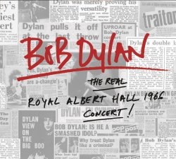 The Real Royal Albert Hall 1966 Concert - Bob Dylan