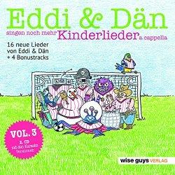 Eddi + Dän singen noch mehr Kinderlieder a cappella - Eddi + Dän
