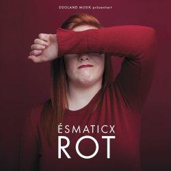Rot - Esmaticx