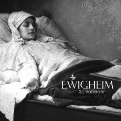 Schlaflieder - Ewigheim