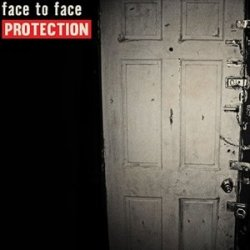 Protection - Face To Face