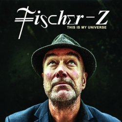 This Is My Universe - Fischer-Z