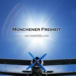 Schwerelos - Münchener Freiheit