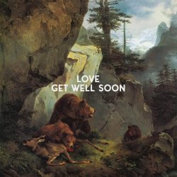 Love - Get Well Soon