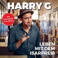 Leben mit dem Isarpreiß - Harry G