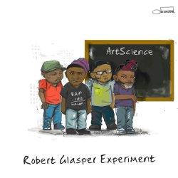 Artscience - {Robert Glasper} Experiment