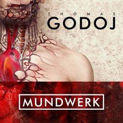 Mundwerk - Thomas Godoj