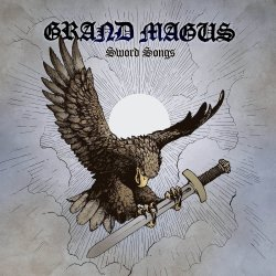 Sword Songs - Grand Magus