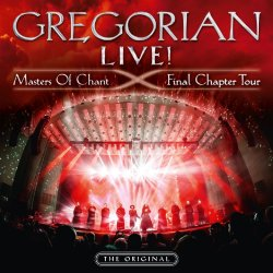 Live! Masters Of Chant - Final Chapter Tour - Gregorian