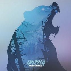 Kidlife Crisis - Grizzly