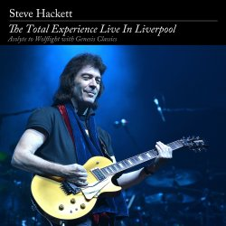 The Total Experience - Live In Liverpool - Steve Hackett