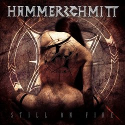 Still On Fire - Hammerschmitt