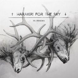 III: Trauma - Harakiri For The Sky