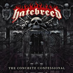 The Concrete Confessional - Hatebreed