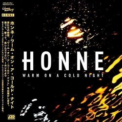 Warm On A Cold Night - Honne