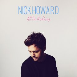 All Or Nothing - Nick Howard