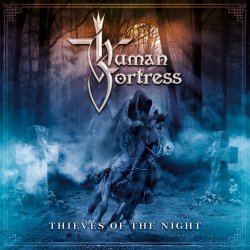 Thieves Of Night - Human Fortress